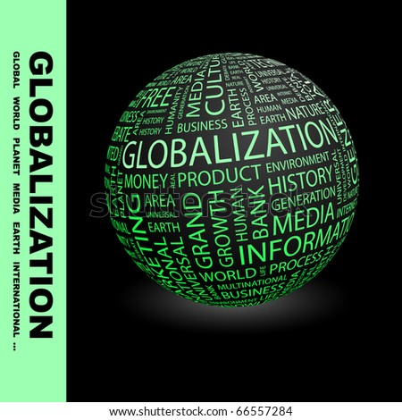 GLOBALIZATION. Globe with different association terms. - stock vector
