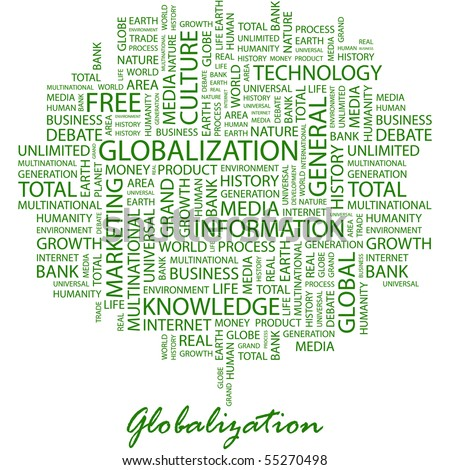 GLOBALIZATION. Word collage on white background. Vector illustration.