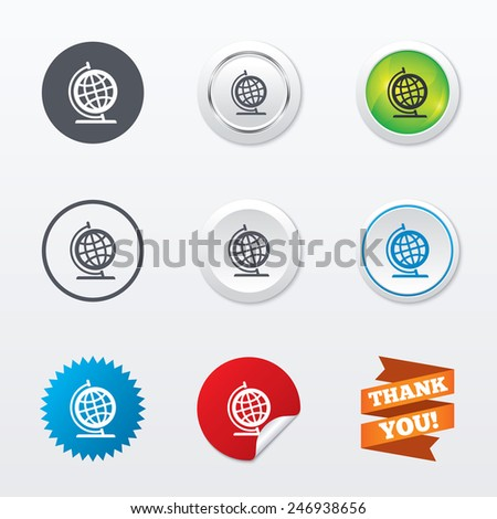Globe sign icon. Geography symbol. Globe on stand for studying. Circle concept buttons. Metal edging. Star and label sticker. Vector - stock vector