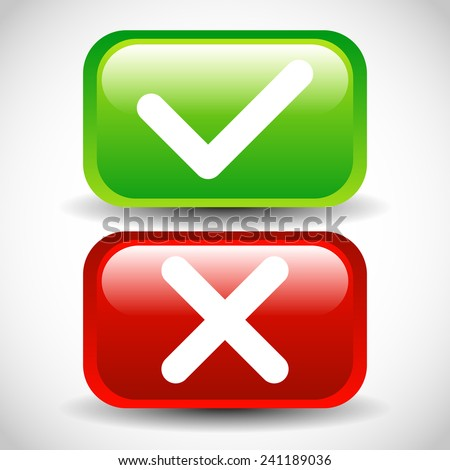 Glossy check mark and cross buttons - stock vector