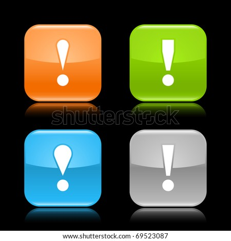 Glossy colored rounded square buttons with warning sign with reflection on black background - stock vector