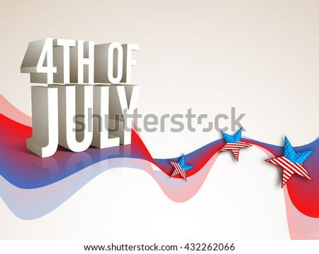 Glossy 3D text 4th of July on abstract waves and stars decorated background for American Independence Day celebration. - stock vector