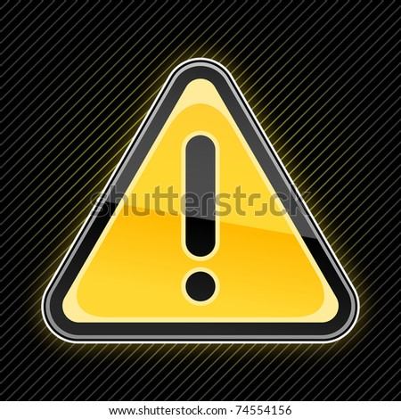 Glossy warning sign with exclamation mark symbol on black background - stock vector