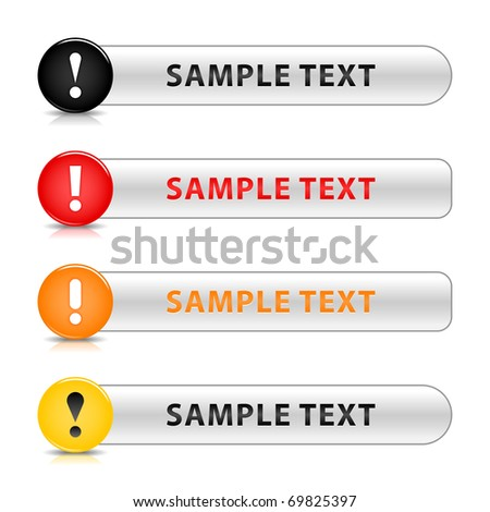 Glossy warning web 2.0 button with exclamation mark symbol. Colored round and gray button with shadow on white background - stock vector