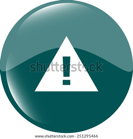 glossy web button with attention warning sign. Rounded square shape icon with shadow and reflection on white background - stock vector