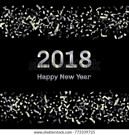 Glowing 2018 New Year Card With Silver Falling Confetti And Streamers. Foil  Texture Silver Glitter