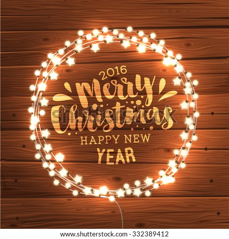 Glowing White Christmas Lights Wreath for Xmas Holiday Greeting Cards Design. Wooden Hand Drawn Background. - stock vector