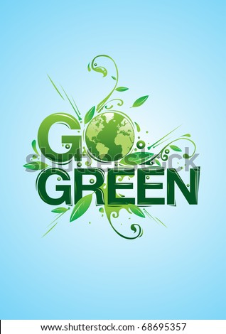 Go Green campaign poster - stock vector