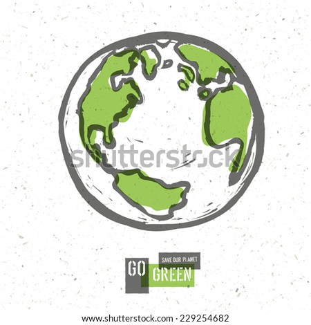 Go Green Concept Poster With Earth. Vector - stock vector