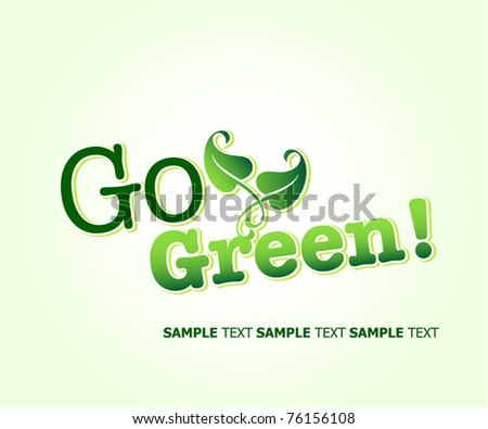 Go Green Concept. Vector Template - stock vector