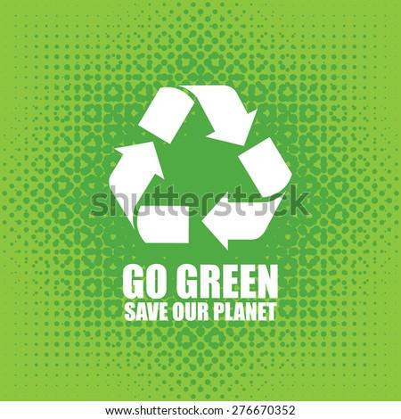 Go Green Eco Tree Recycling Concept - stock vector
