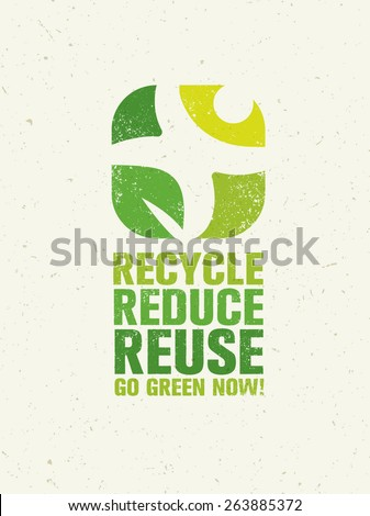 Go Green Recycle Reduce Reuse. Sustainable Eco Vector Concept on Recycled Paper Background. - stock vector