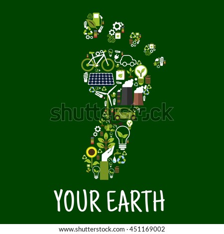 Go green symbol of footprint with icons of saving energy and recycling signs, light bulbs, leaves, trees, flowers, plants, solar panel, wind turbine, bio fuel, paper bags and batteries. Environment - stock vector