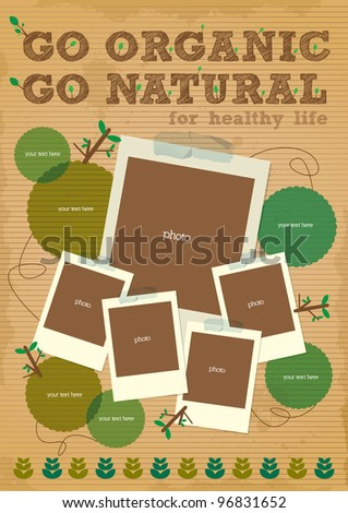 go organic go natural  poster with photo element - stock vector