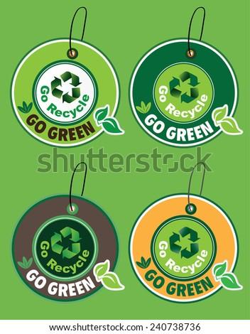 Go Recycle , Go Green Label Set (vector) - stock vector