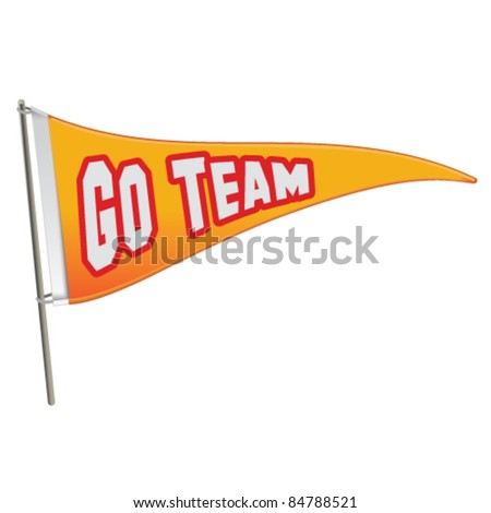 Go Team Triangle Banner Flag - Vector Illustration