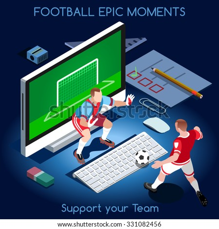 Goal Shooting. Football Epic Moments. Support your Soccer Team. Interacting People Unique Isometric Realistic Poses. NEW bright palette 3D Flat Vector Set. Magic Nights. Football Players on Desktop - stock vector