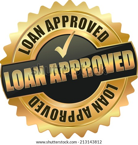 gold black loan approved sign - stock vector