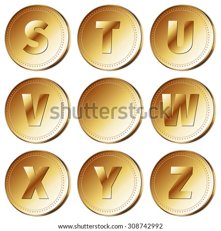 Gold coins with roman letters - part 3 (S - Z). Vector illustration 10 EPS - stock vector