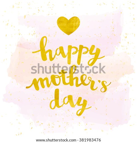 Gold foil calligraphy lettering Happy Mother's Day with heart. Vector greeting card - stock vector