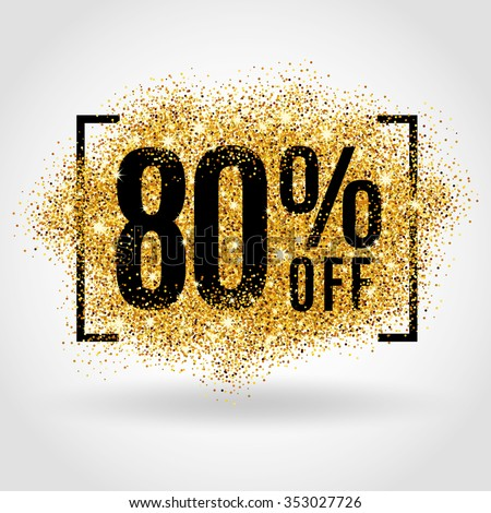 Gold sale 80% percent on gold background. Gold sale background for flyer, poster, shopping, for sale sign, discount, marketing, selling, banner, web, header. Gold blur background - stock vector