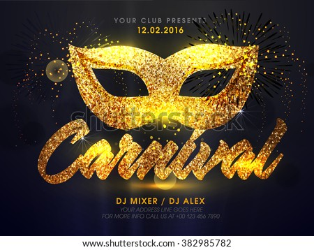 Golden Carnival Mask, Masquerade, Mardi Gras. Carnival glittering lettering design, Night Party Poster, Dance Party Flyer, Musical Party Banner, Carnival Invitation.  - stock vector