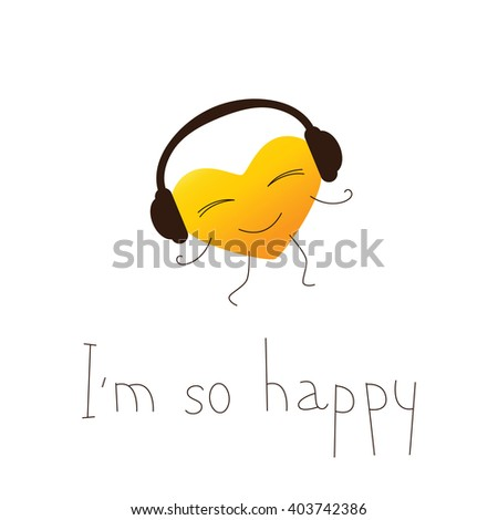 Golden colored cartoon heart character in headphones and lettering I`m so happy in English isolated on white background. Design element. Greeting card. Invitation template