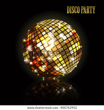 Golden disco ball. Shiny illuminated disco ball on a dark background for design flyers posters and other.  Vector illustration with a glass disco ball. - stock vector