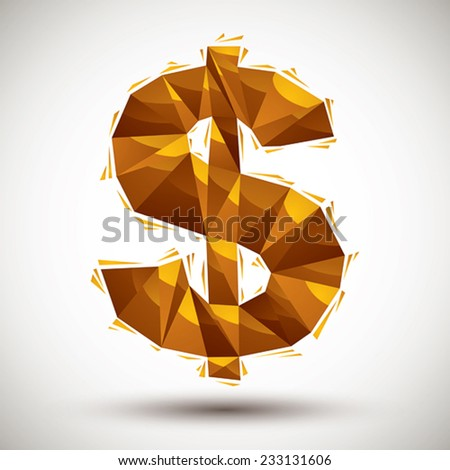 Golden dollar sign geometric icon made in 3d modern style, best for use as symbol or design element for web or print layouts. - stock vector