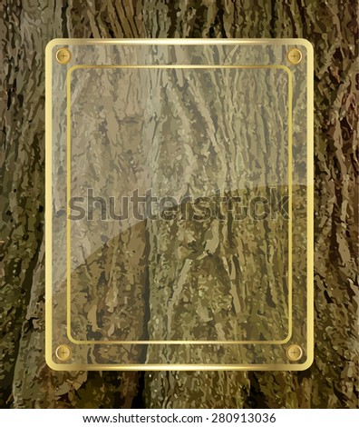 Golden glass board on tree bark background - stock vector