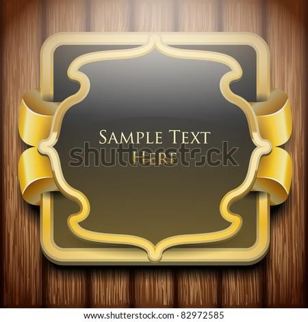 Golden luxury label on wooden planks - stock vector