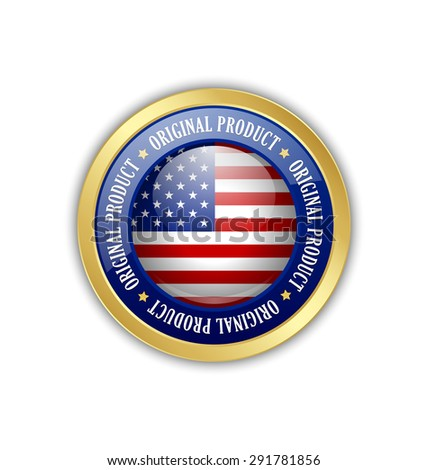 Golden original product from U.S.A. symbol on white background - stock vector