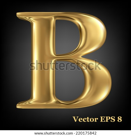 Golden shining metallic 3D symbol capital letter B - uppercase, vector EPS8 - stock vector