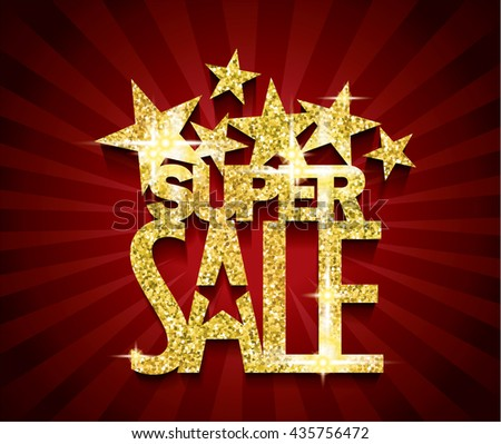 Golden Super Sale concept vector banner. sale layout design. rich and fashion vector illustration - stock vector
