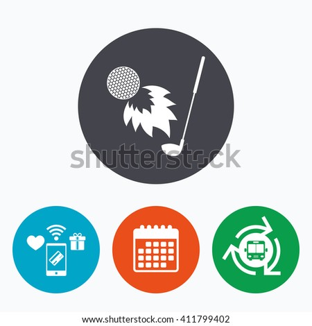 Golf fireball with club sign icon. Sport symbol. Mobile payments, calendar and wifi icons. Bus shuttle. - stock vector