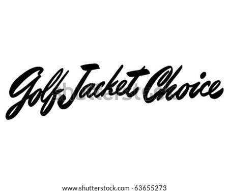 Golf Jacket Choice - Ad Header - Retro Clipart - stock vector
