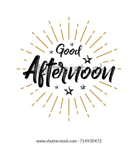 Good afternoon fireworks today day lettering stock vector 714930472 good afternoon fireworks today day lettering handwritten vector for greeting m4hsunfo