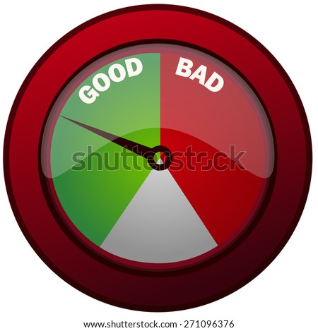 Good and Bad Measuring Round Gauge, Vector Illustration.  - stock vector