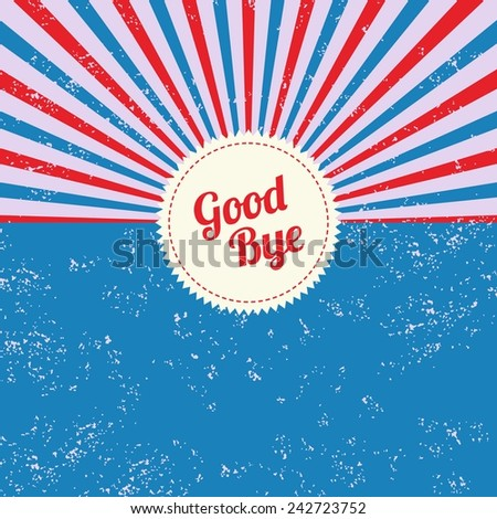 good bye vintage theme - stock vector