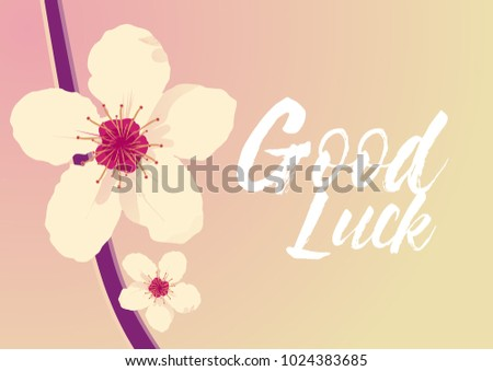 good luck, beautiful greeting card with flower background