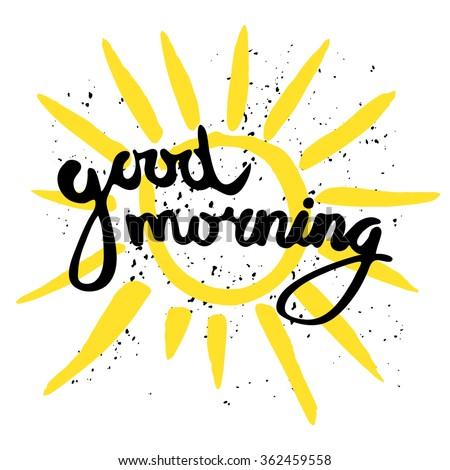 good morning calligraphic inscription handdrawn yellow stock vector rh shutterstock com good morning clipart animated good morning clipart
