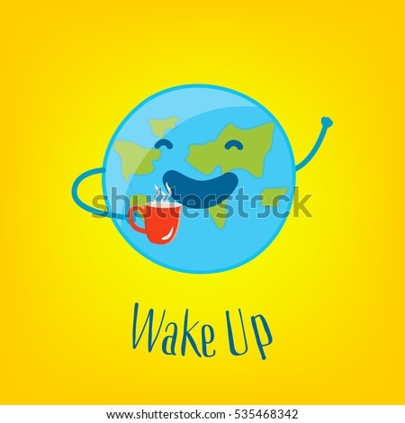 Good morning card funny earth cup 535468342 good morning card with funny earth and cup of tea on yellow background wake up voltagebd Images