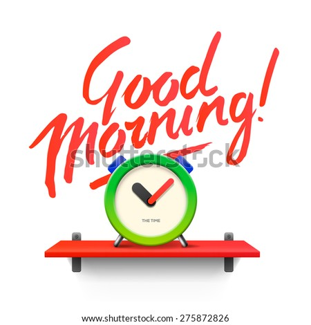 Good Morning. Workspace mock up with digital alarm clock, vector illustration.  - stock vector
