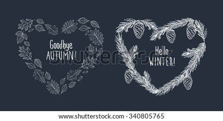 Goodbye Autumn! Hello Winter! Fall Of The Leaves. Hearts And Wreath  Composed Of