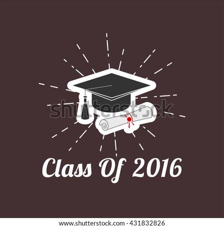 Graduate Cap and Diploma. Vector Illustration. Class of 2016. Graduation - stock vector
