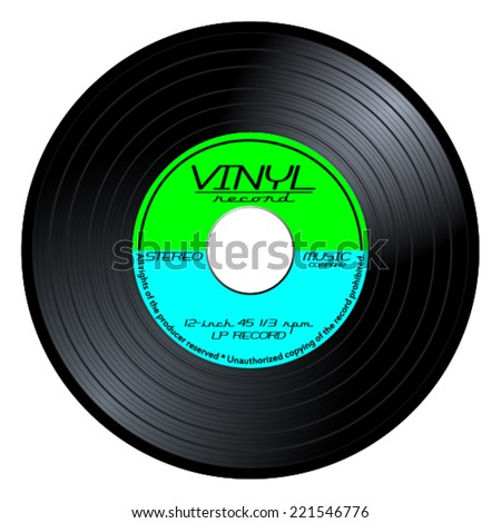 Gramophone vinyl LP record with blue and green label. Black music long play album disc 45 rpm. old technology, realistic retro design, vector art image illustration isolated on white background eps10 - stock vector