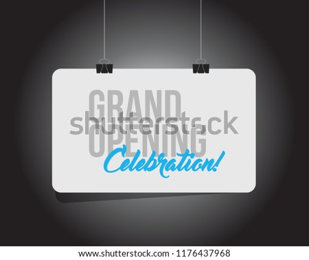 Grand opening celebration hanging banner message  isolated over a black background