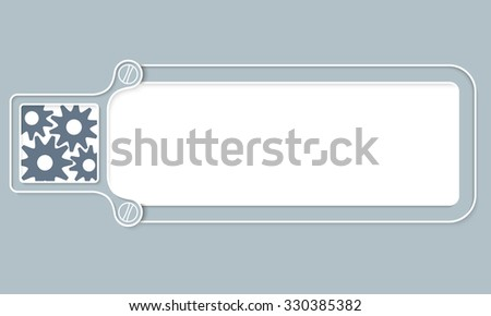 Gray box with white frame for your text and cogwheels - stock vector