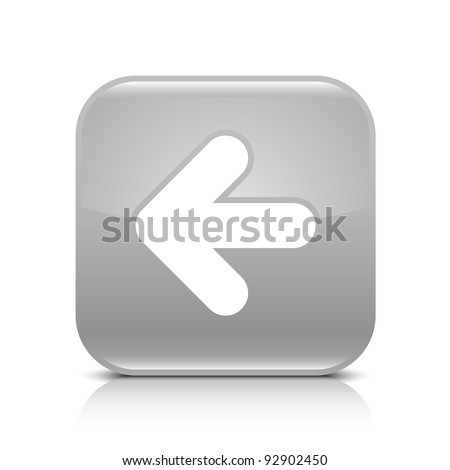 Gray glossy web button with arrow left sign. Rounded square shape icon with shadow and reflection on white background. This vector illustration created and saved in 8 eps - stock vector
