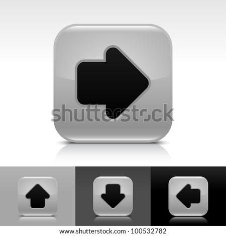 Gray glossy web button with black arrow sign. Rounded square shape icon with shadow and reflection on white, gray, and black background. Vector 8 eps. - stock vector